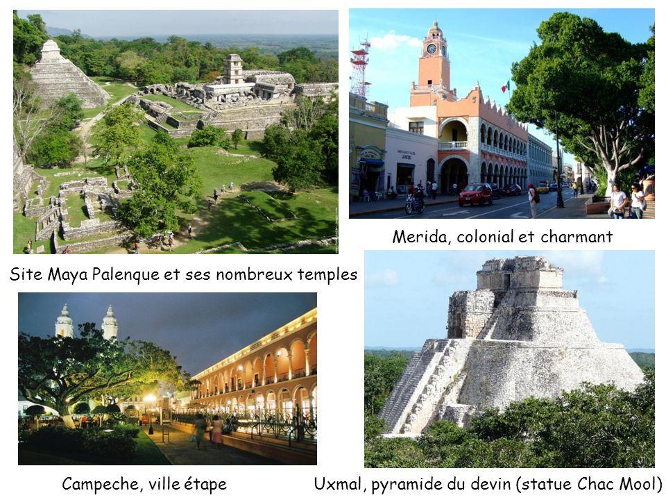 Site Maya Palenque et ses nombreux temples Campeche, ville étape Merida, colonial et charmant Uxmal, pyramide du devin (statue Chac Mool)
