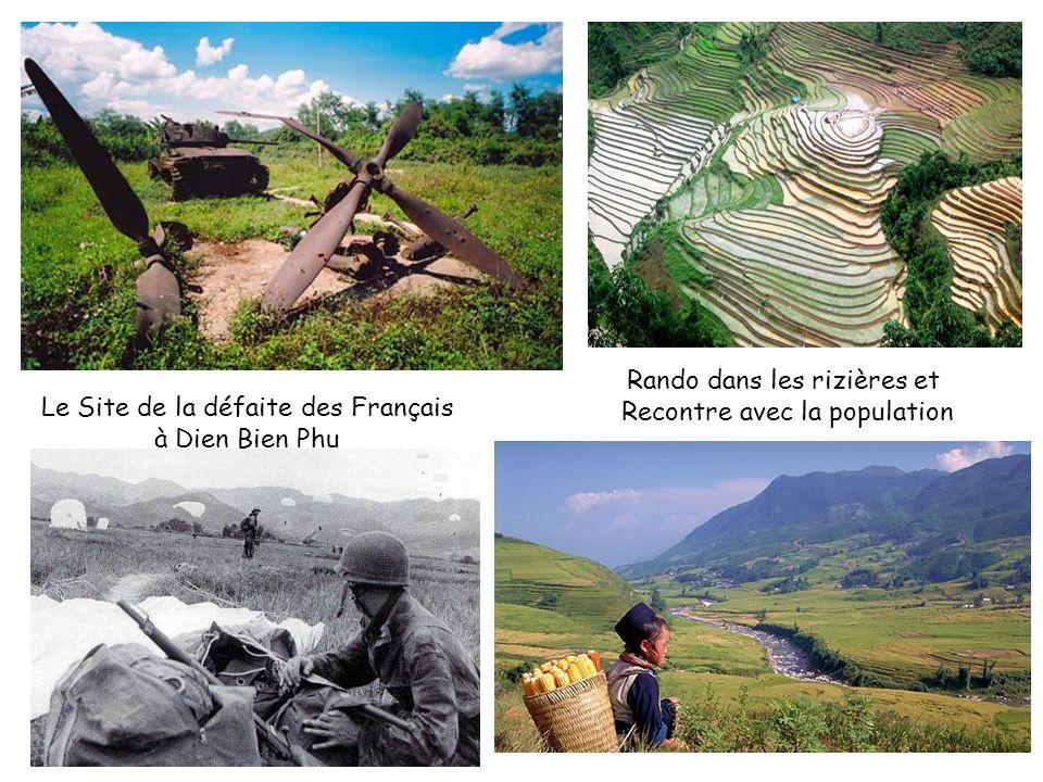Le Site de la défaite des Français à Dien Bien Phu Rando dans les rizières et Recontre avec la population