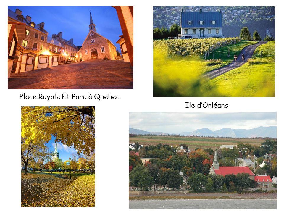 Place Royale Et Parc à Quebec Ile dOrléans