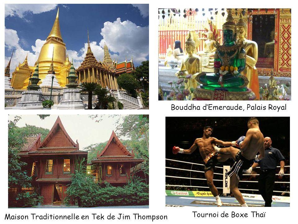 Bouddha dEmeraude, Palais Royal Maison Traditionnelle en Tek de Jim Thompson Tournoi de Boxe Thaï