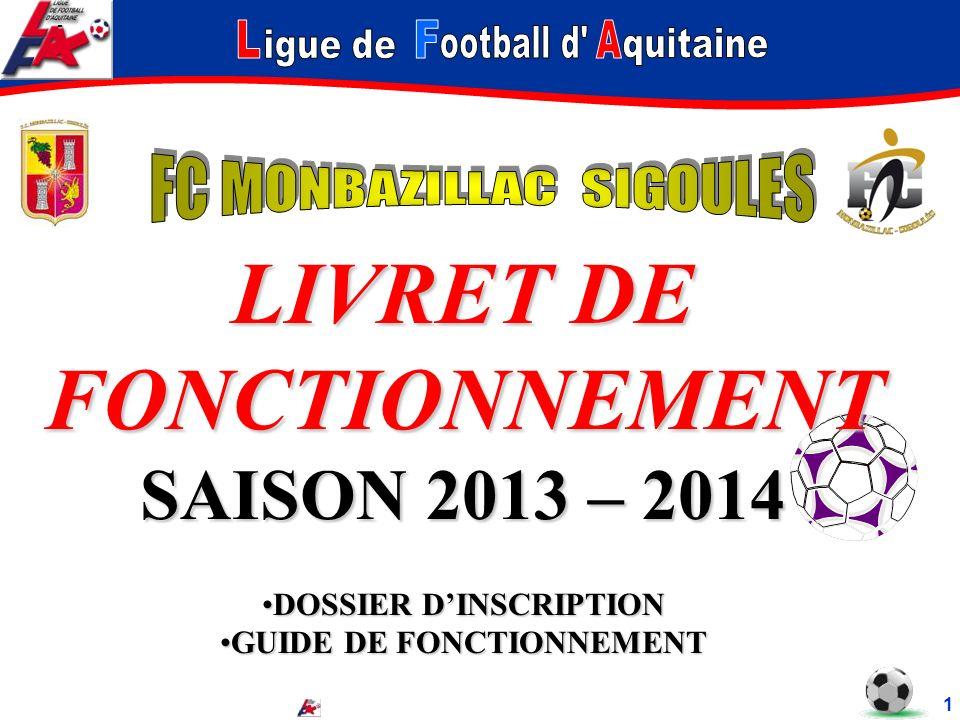 - LIVRET DE FONCTIONNEMENT SAISON 2013 – 2014 DOSSIER DINSCRIPTIONDOSSIER DINSCRIPTION GUIDE DE FONCTIONNEMENTGUIDE DE FONCTIONNEMENT 1