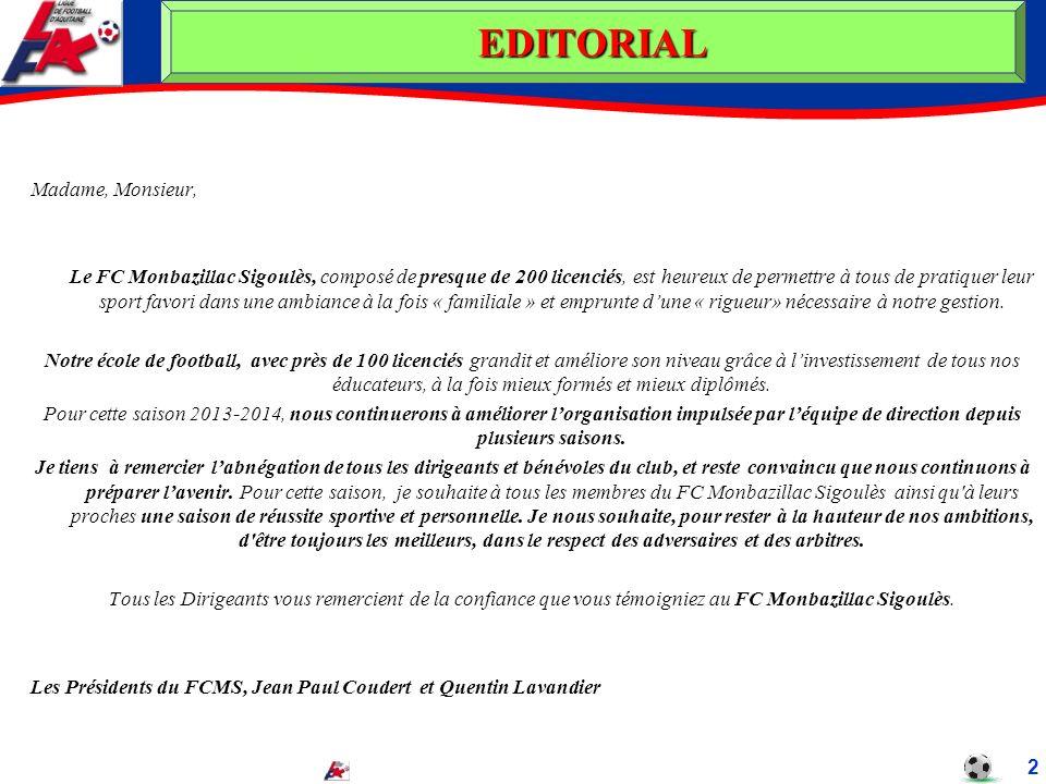 Madame, Monsieur, Le FC Monbazillac Sigoulès, composé de presque de 200 licenciés, est heureux de permettre à tous de pratiquer leur sport favori dans