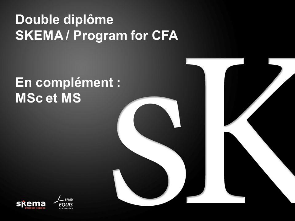 Double diplôme SKEMA / Program for CFA En complément : MSc et MS