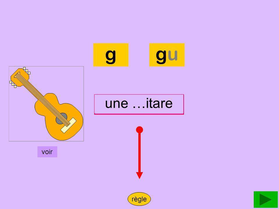 g [G] ga go gu gue gui [J] gea geo ge gi Mots 1Mots 2Phrases FIN