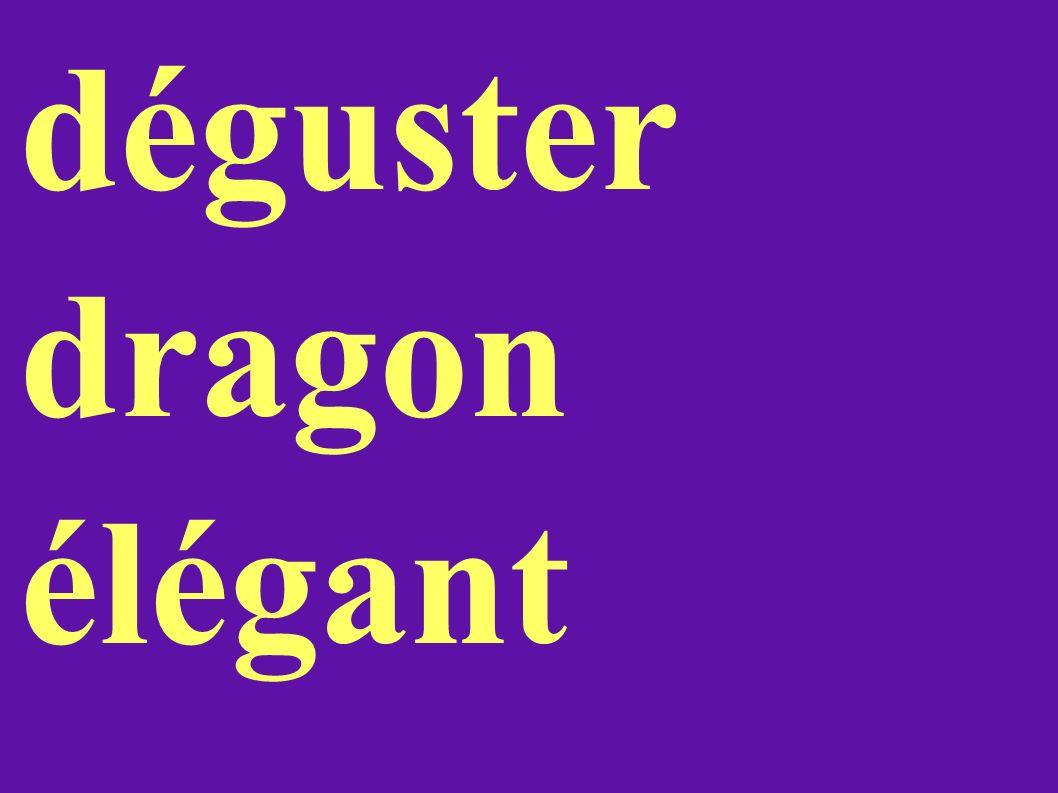 déguster dragon élégant