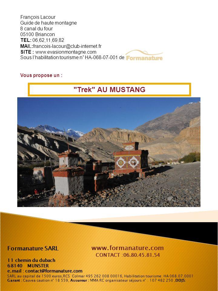 Lieu de passage entre l inde et le Tibet, la vallée de la KALI GANDAKI traverse le Mustang, dont le nom dérive du mot tibétain « MONTHANG ».