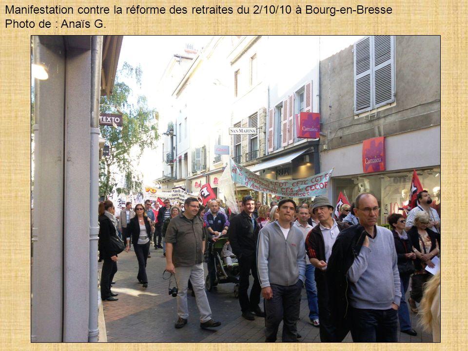 Manifestation contre la réforme des retraites du 2/10/10 à Bourg-en-Bresse Photo de : Anaïs G.