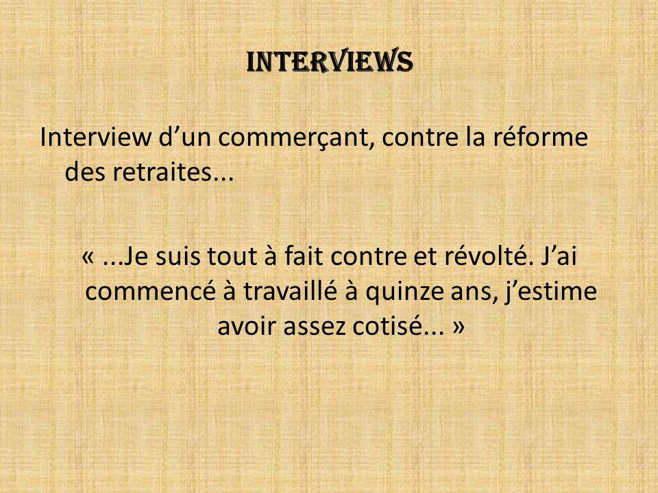Interviews Interview dun commerçant, contre la réforme des retraites...