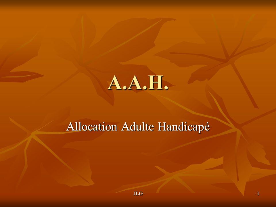 JLG1 A.A.H. Allocation Adulte Handicapé