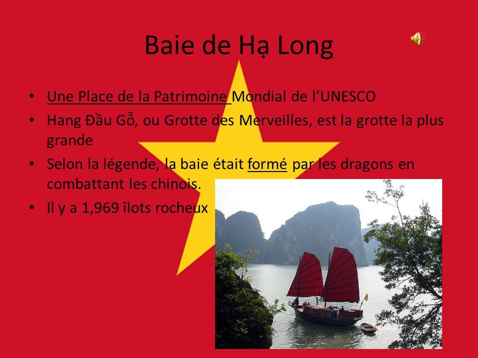 Baie de H Long Une Place de la Patrimoine Mondial de lUNESCO Hang Đu G, ou Grotte des Merveilles, est la grotte la plus grande Selon la légende, la baie était formé par les dragons en combattant les chinois.