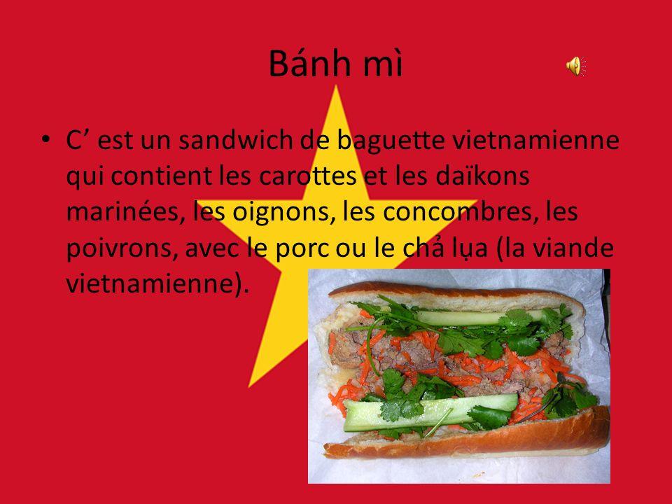 Bánh mì C est un sandwich de baguette vietnamienne qui contient les carottes et les daïkons marinées, les oignons, les concombres, les poivrons, avec le porc ou le ch la (la viande vietnamienne).
