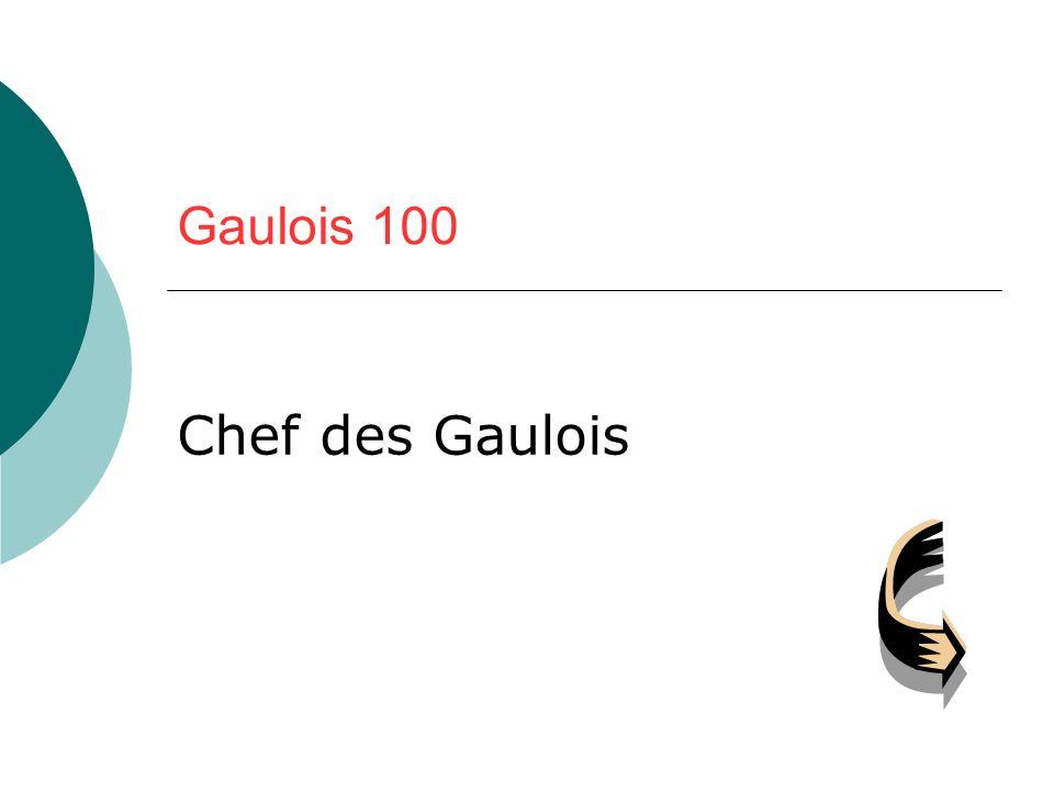 Gaulois 100 Chef des Gaulois