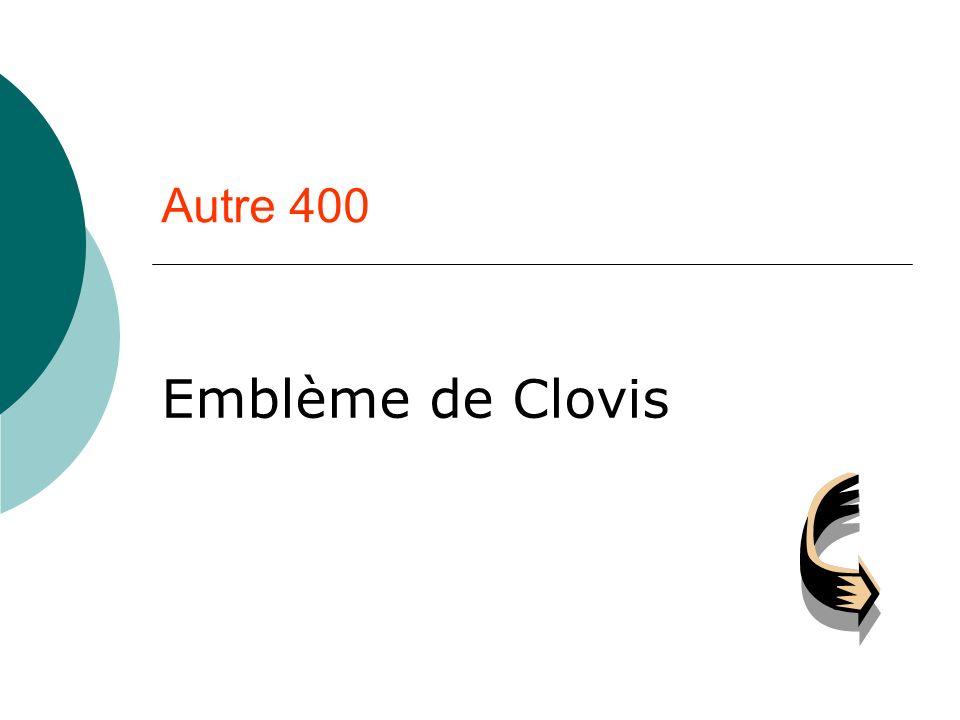 Autre 400 Emblème de Clovis