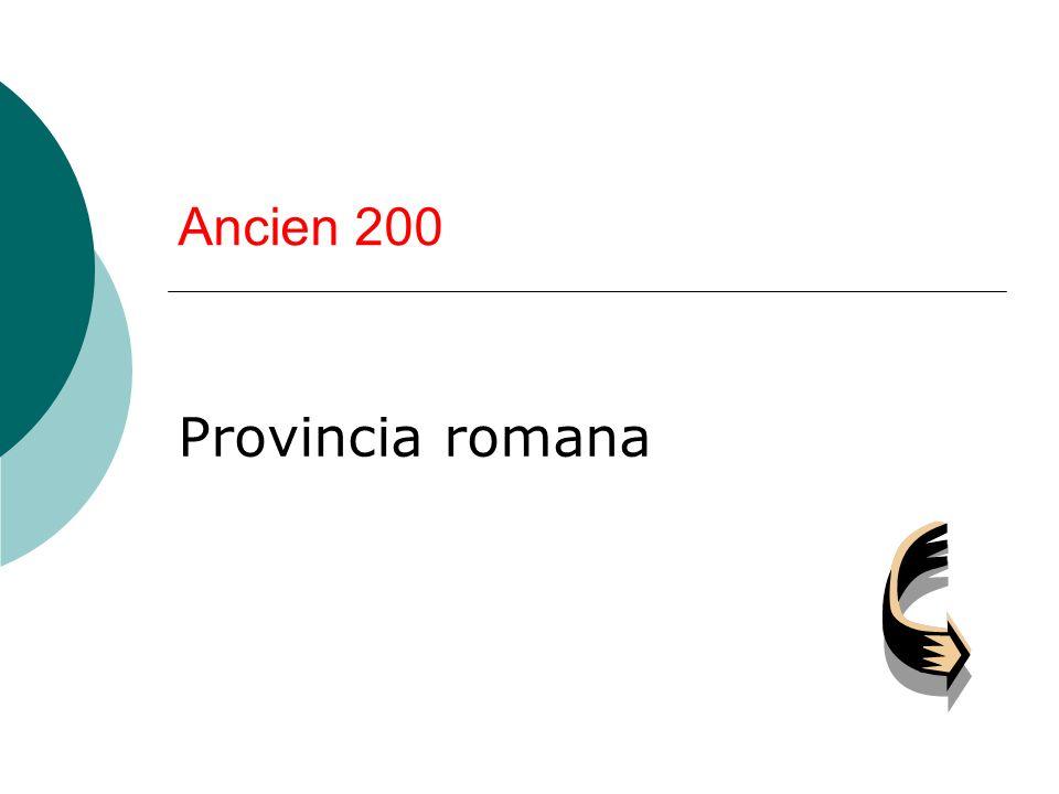 Ancien 200 Provincia romana