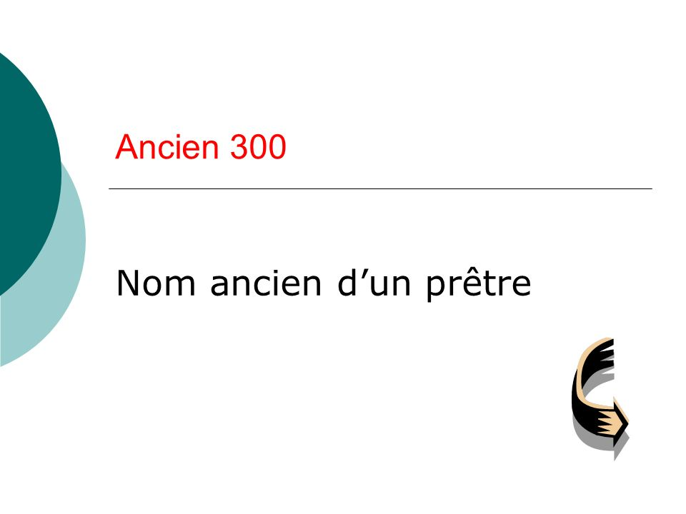 Ancien 300 Nom ancien dun prêtre