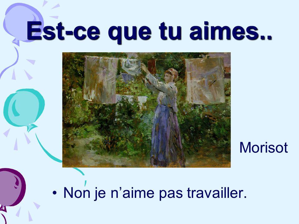 Est-ce que tu aimes.. Oui jaime danser et parler. Renoir