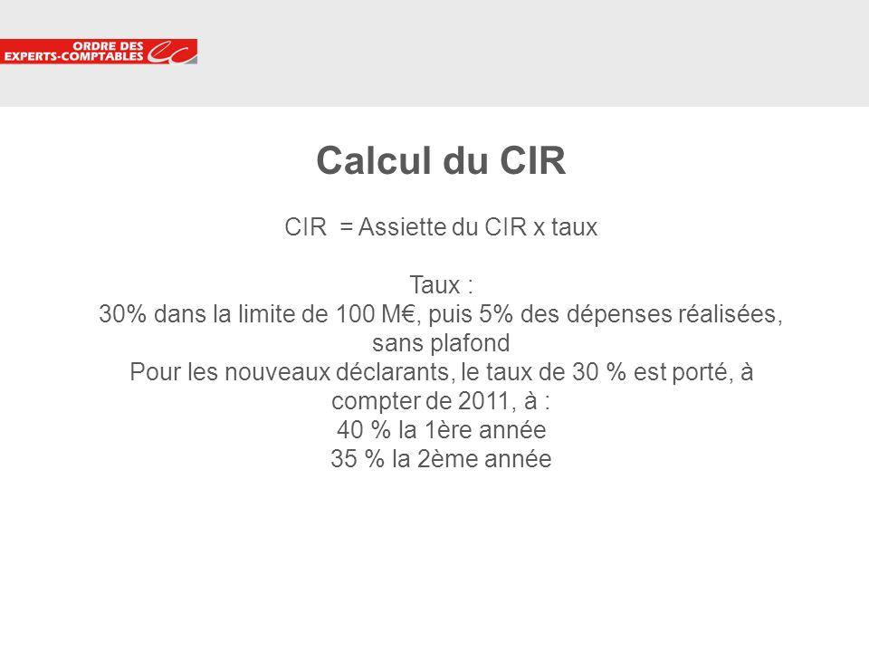 7 Calcul du CIR CIR = Assiette du CIR x taux Taux : 30% dans la limite de 100 M, puis 5% des dépenses réalisées, sans plafond Pour les nouveaux déclar