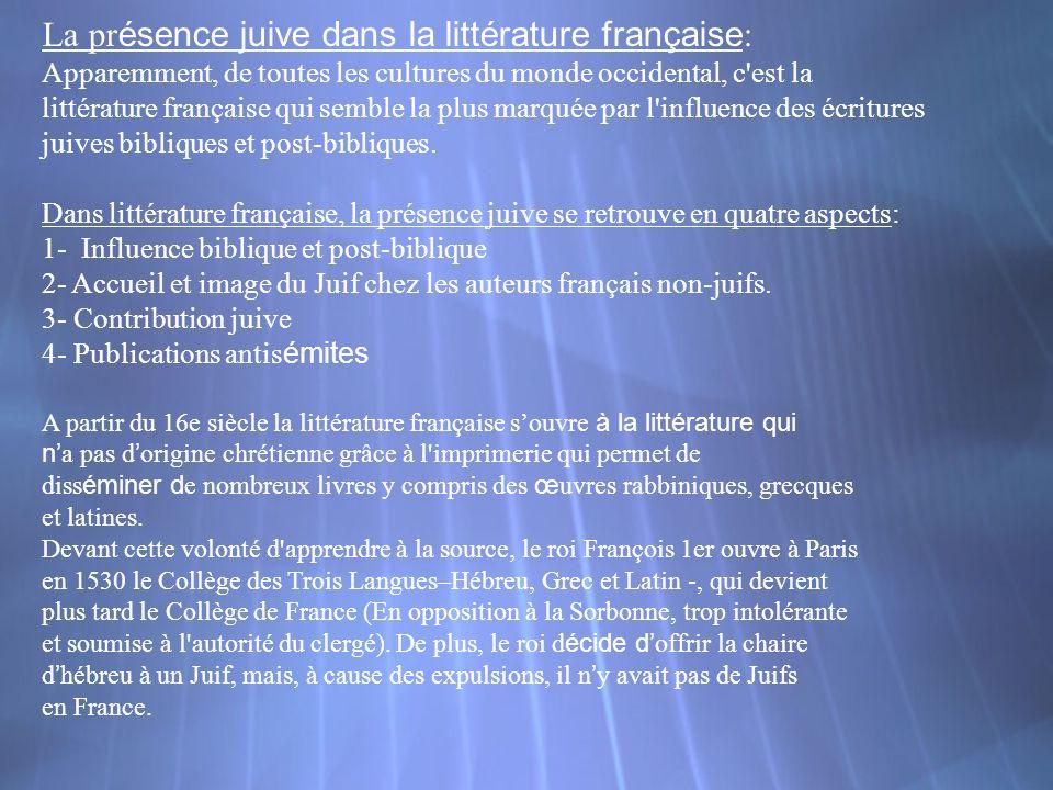 La pr ésence juive dans la littérature française : Apparemment, de toutes les cultures du monde occidental, c'est la littérature française qui semble