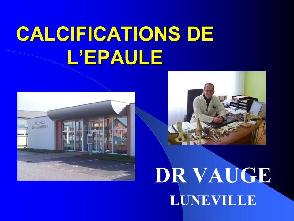 CALCIFICATIONS DE LEPAULE DR VAUGE LUNEVILLE