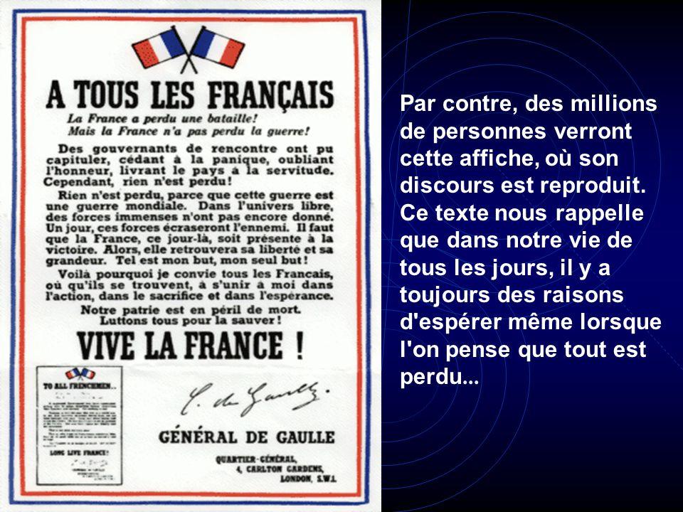Tous les Français n'ont pas choisi de collaborer. Parmi ceux-là, le général de Gaulle appelle à poursuivre la lutte dès le 18 juin 1940. le 18 juin 19