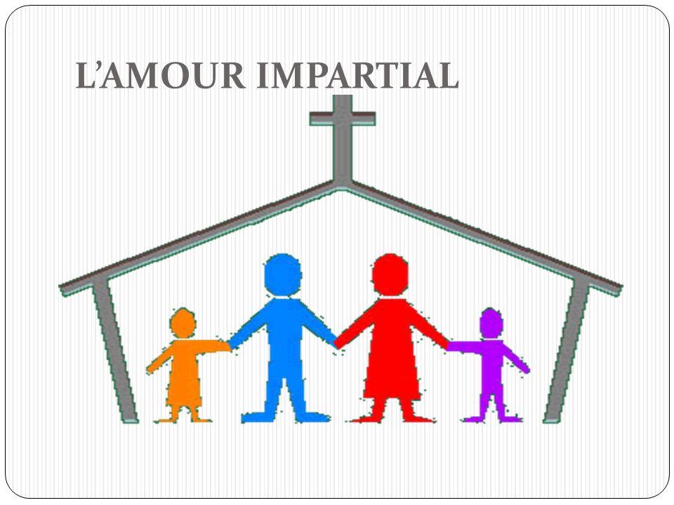 LAMOUR IMPARTIAL