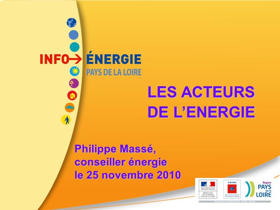 LES ACTEURS DE LENERGIE Philippe Massé, conseiller énergie le 25 novembre 2010