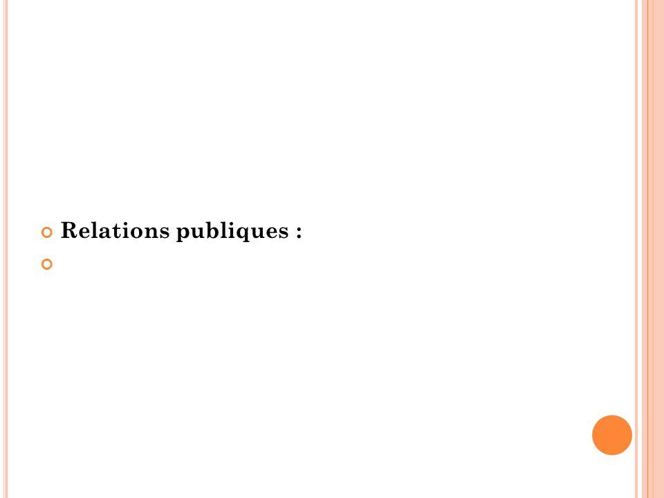 Relations publiques :