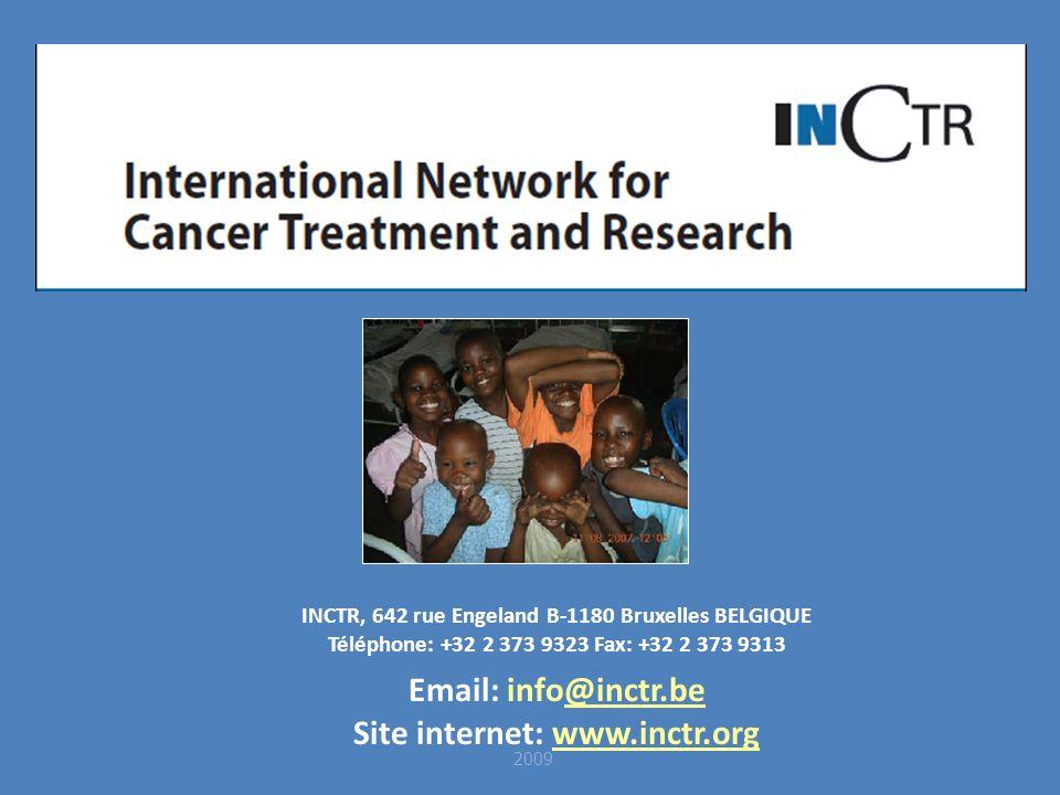 2009 INCTR, 642 rue Engeland B-1180 Bruxelles BELGIQUE Téléphone: +32 2 373 9323 Fax: +32 2 373 9313 Email: info@inctr.be@inctr.be Site internet: www.