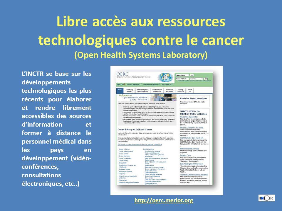 Libre accès aux ressources technologiques contre le cancer (Open Health Systems Laboratory) LINCTR se base sur les développements technologiques les p