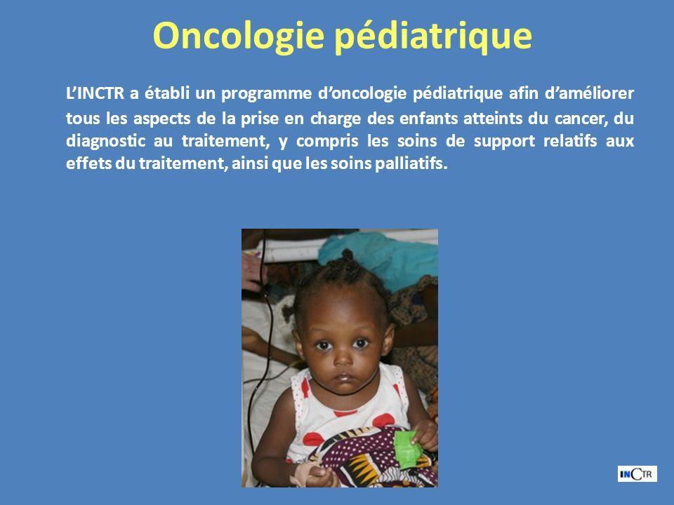 Oncologie pédiatrique LINCTR a établi un programme doncologie pédiatrique afin daméliorer tous les aspects de la prise en charge des enfants atteints du cancer, du diagnostic au traitement, y compris les soins de support relatifs aux effets du traitement, ainsi que les soins palliatifs.