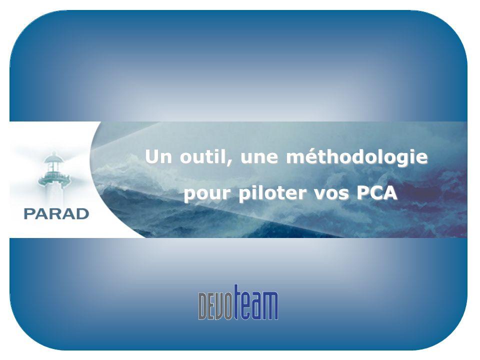 Un outil, une méthodologie Un outil, une méthodologie pour piloter vos PCA pour piloter vos PCA