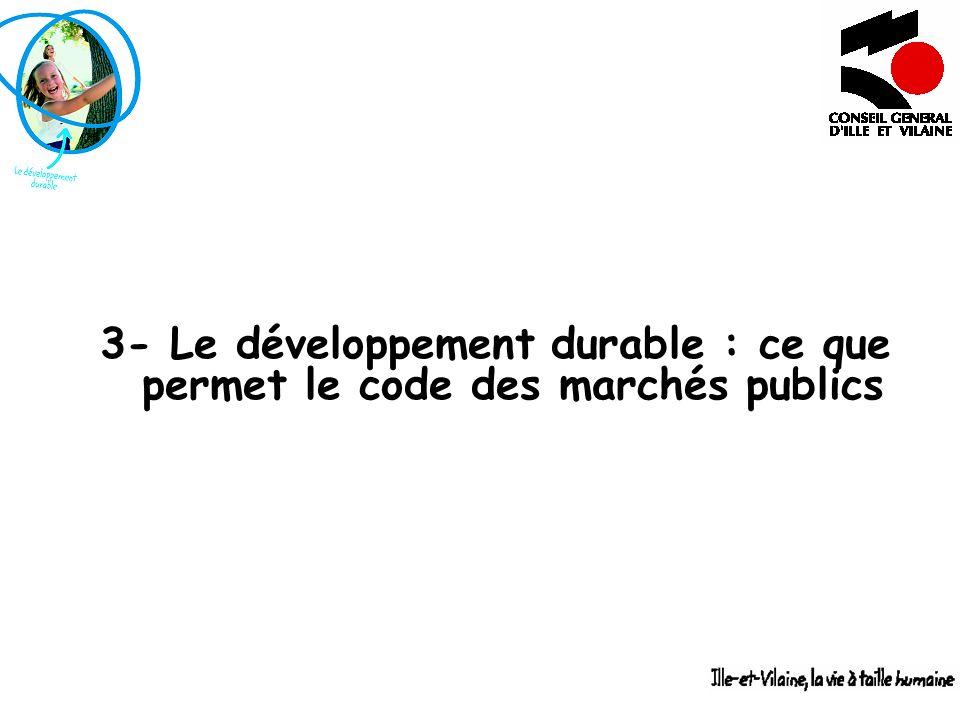 3- Le développement durable : ce que permet le code des marchés publics