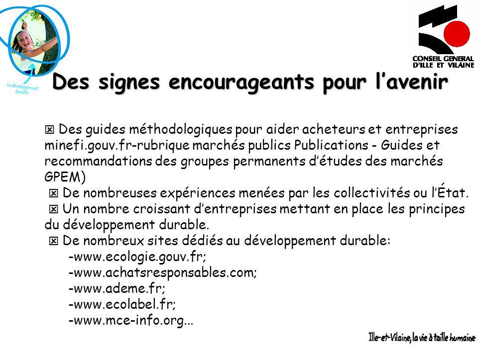 Des signes encourageants pour lavenir Des guides méthodologiques pour aider acheteurs et entreprises minefi.gouv.fr-rubrique marchés publics Publicati