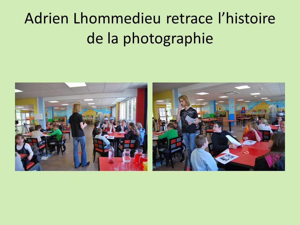Adrien Lhommedieu retrace lhistoire de la photographie