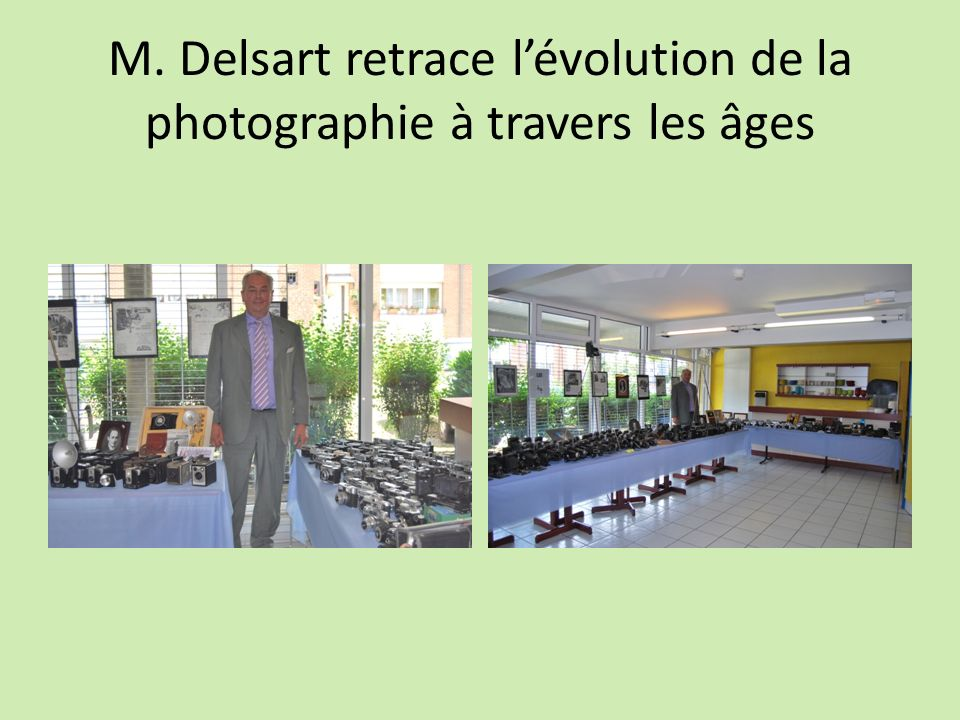 M. Delsart retrace lévolution de la photographie à travers les âges