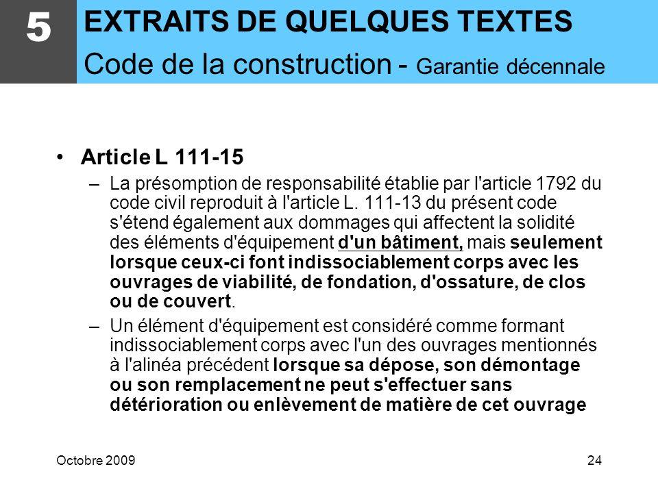 Octobre 200923 5 - Extraits des textes recensés Code de la Construction, normes, guides, etc