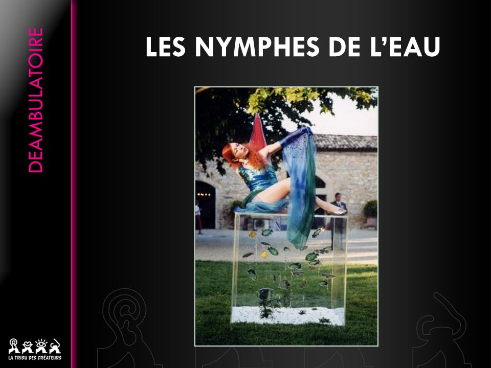 LES NYMPHES DE LEAU