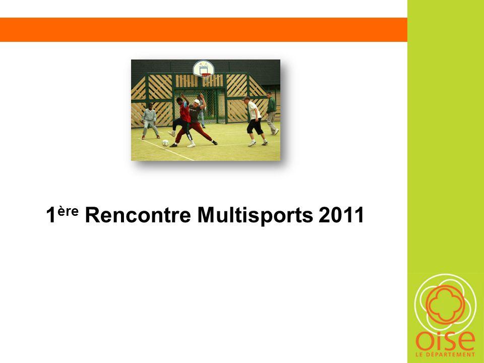 1 ère Rencontre Multisports 2011