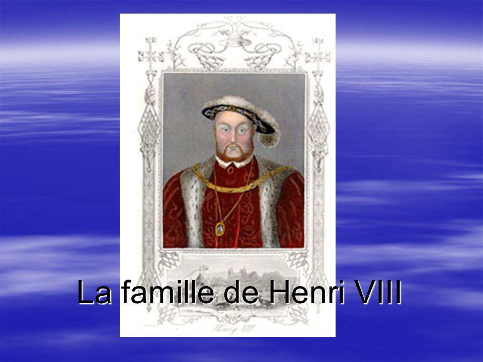 La famille de Henri VIII