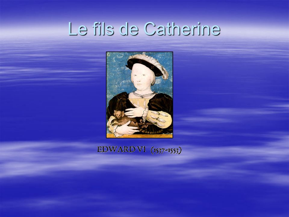 Le fils de Catherine