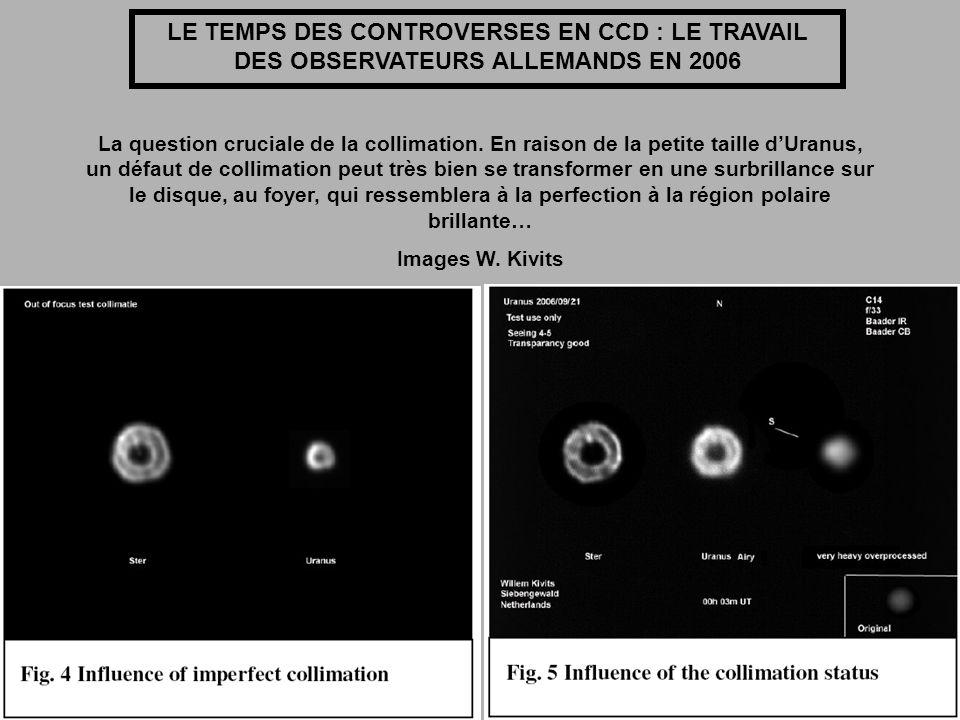 LE TEMPS DES CONTROVERSES EN CCD : LE TRAVAIL DES OBSERVATEURS ALLEMANDS EN 2006 La question cruciale de la collimation. En raison de la petite taille