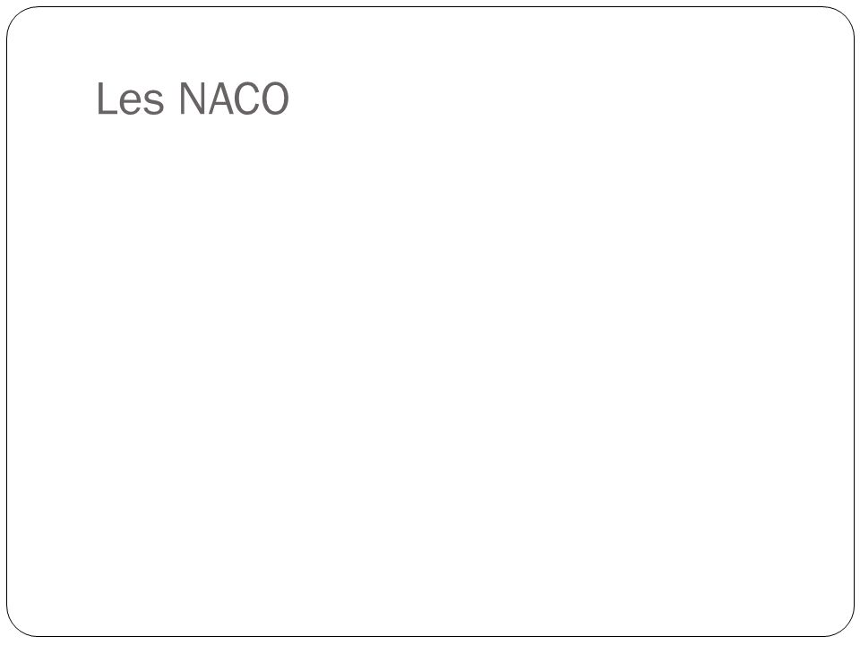 Les NACO