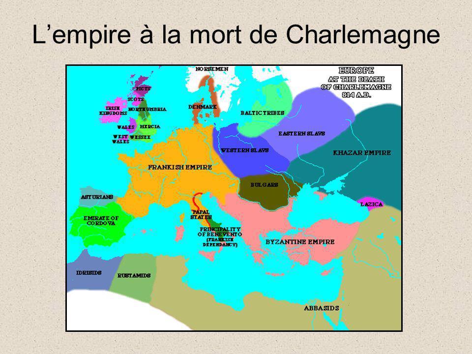 Lempire à la mort de Charlemagne