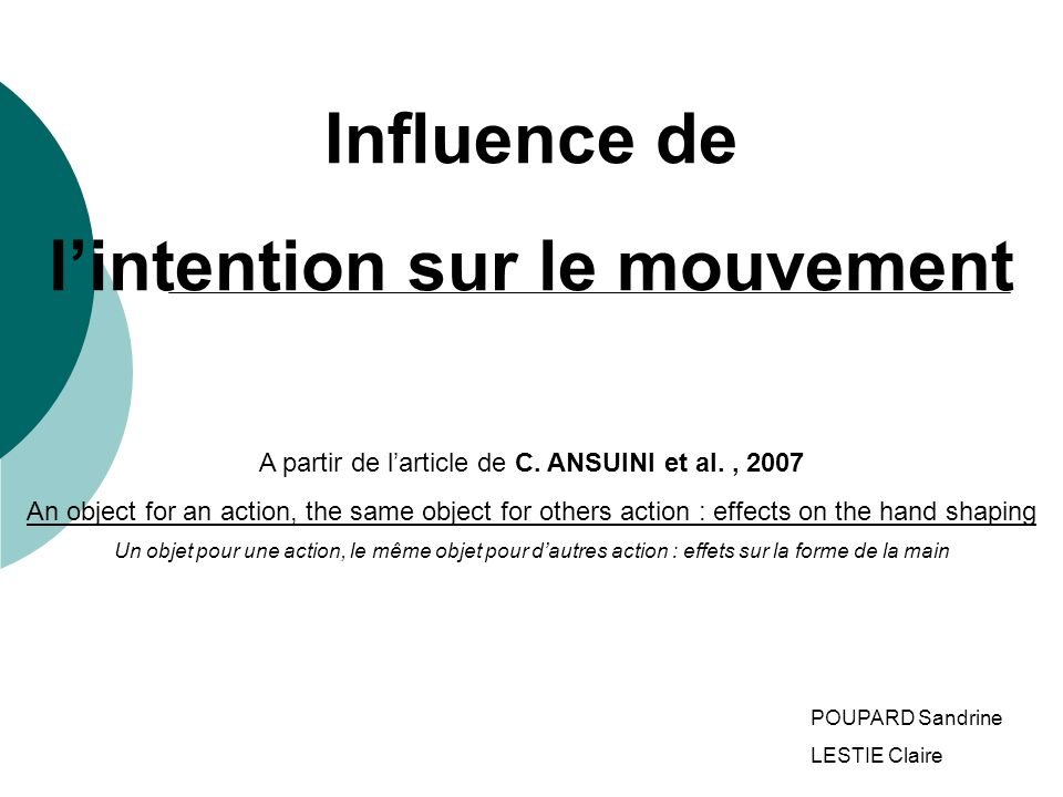 Influence de lintention sur le mouvement A partir de larticle de C.