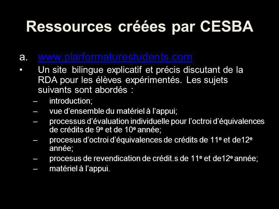 Ressources créées par CESBA a.www.plarformaturestudents.comwww.plarformaturestudents.com Un site bilingue explicatif et précis discutant de la RDA pour les élèves expérimentés.