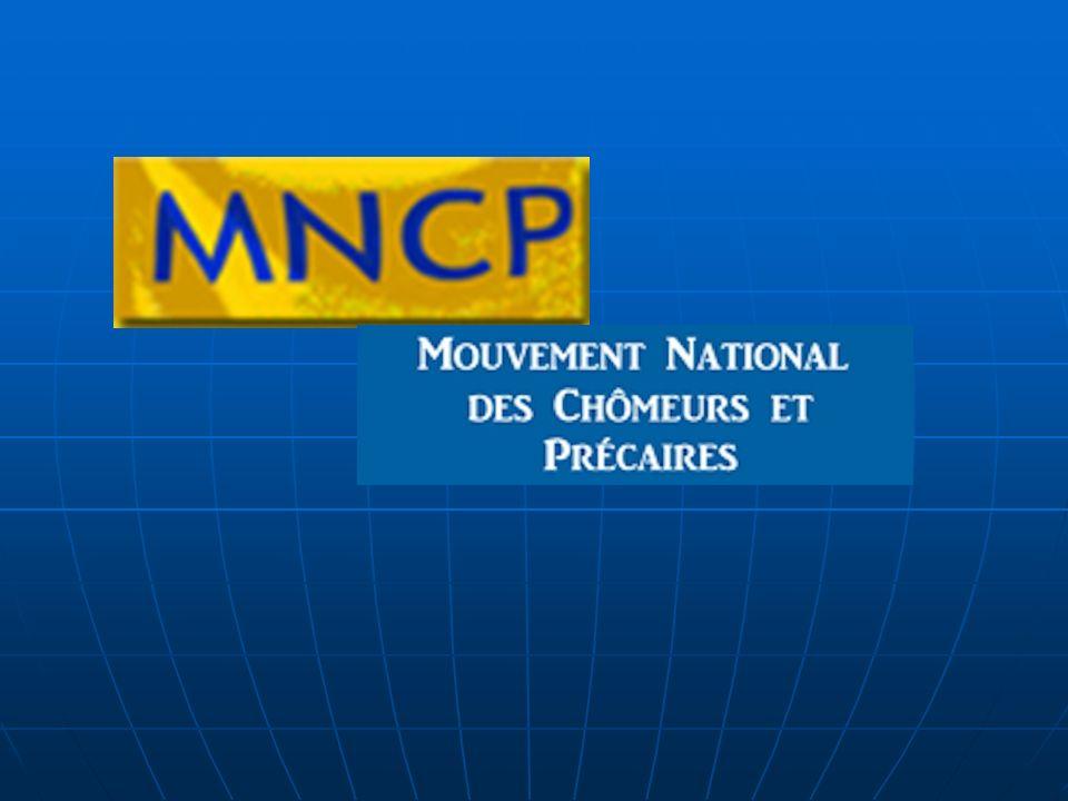 Le MNCP cest quoi .25 ans de défense des droits des chômeurs et précaires.