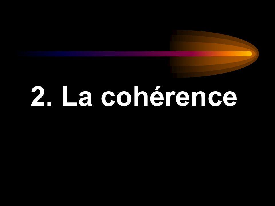 2. La cohérence