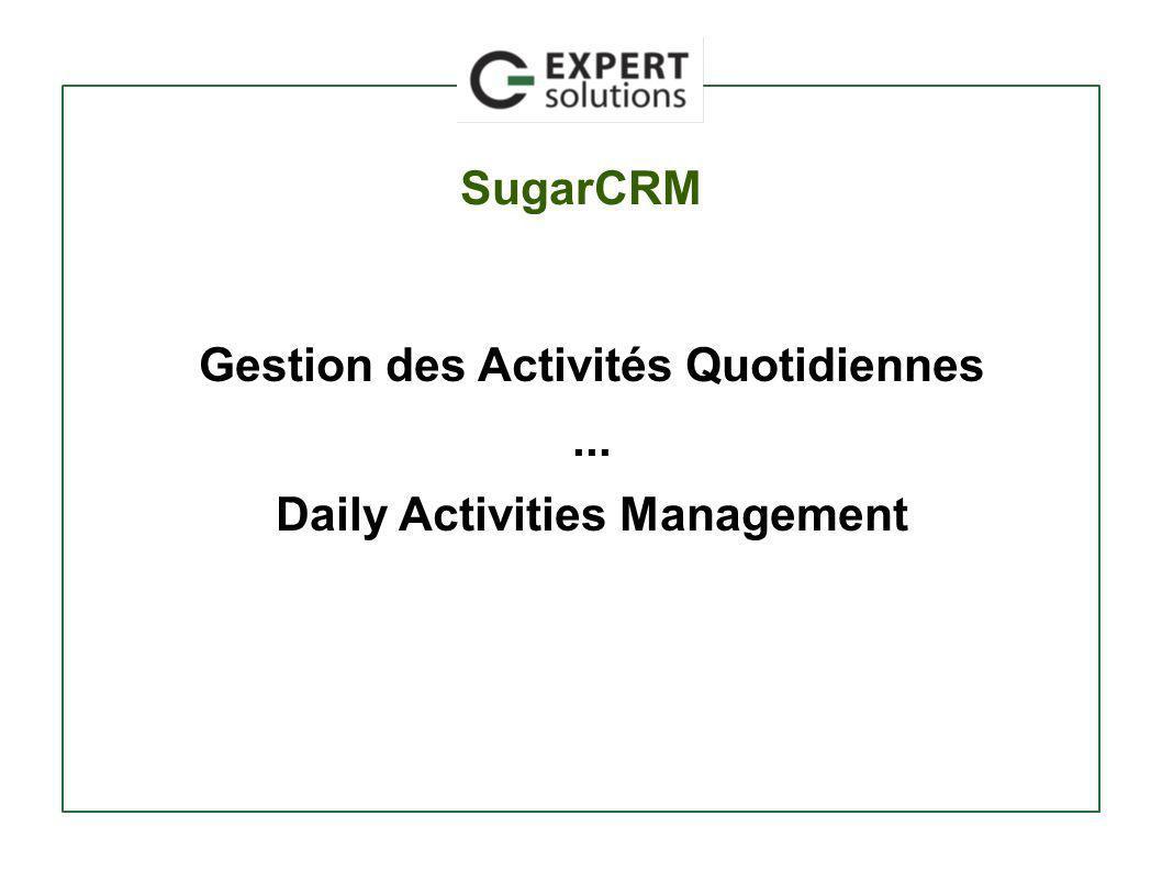 Gestion des Activités Quotidiennes... Daily Activities Management