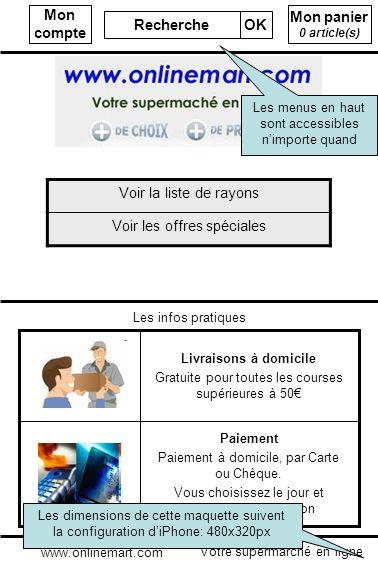 Mon panier 0 article(s) Mon compte Recherche OK Votre supermarché en ligne www.onlinemart.com Voir la liste de rayons Voir les offres spéciales Paieme