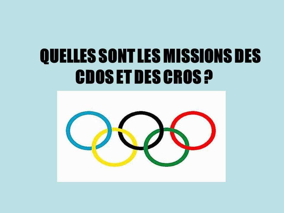 QUELLES SONT LES MISSIONS DES CDOS ET DES CROS ?